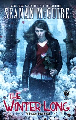 The Winter Long By McGuire, Seanan